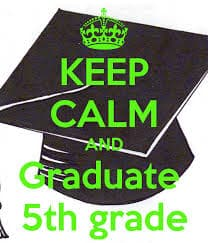 keep calm and graduate 5th grade